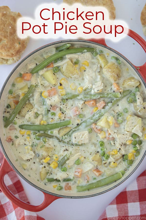 Text on image Chicken Pot Pie Soup