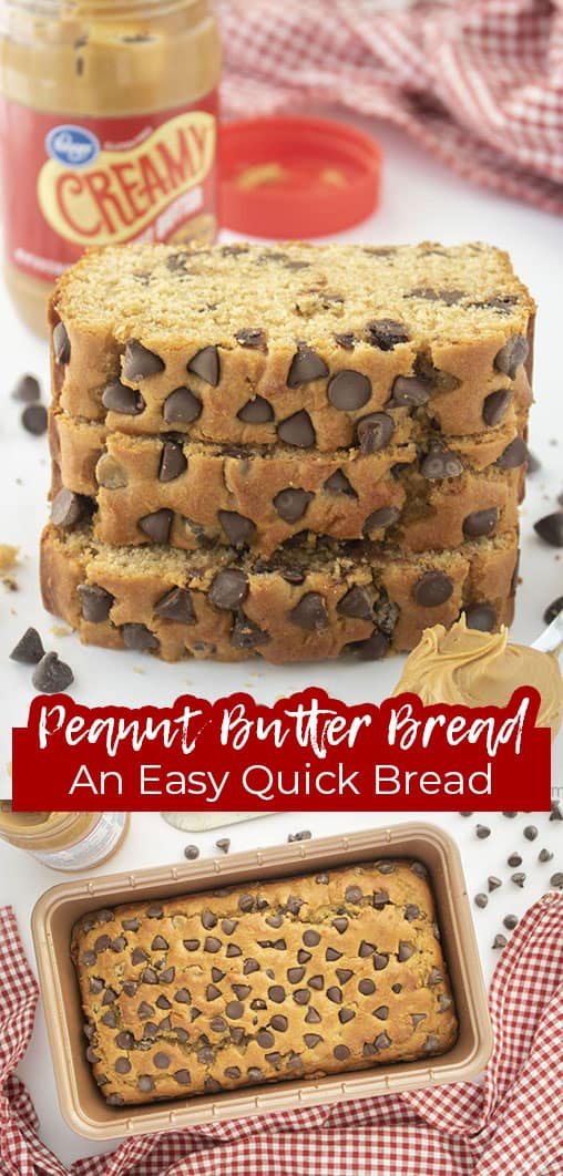 Long pin collage with text Peanut Butter Bread An Easy Quick Bread