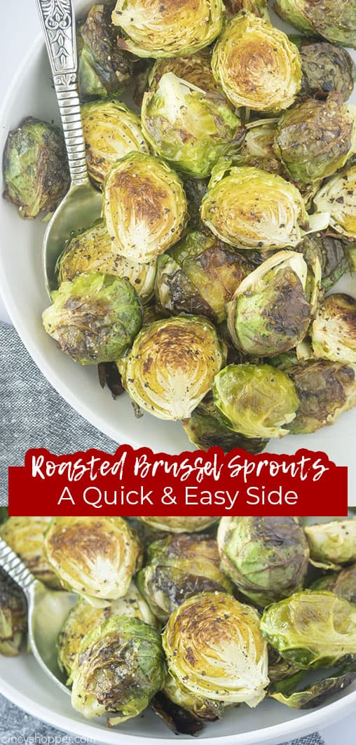 Long pin collage with text Roasted Brussel Sprouts A Quick & Easy Side