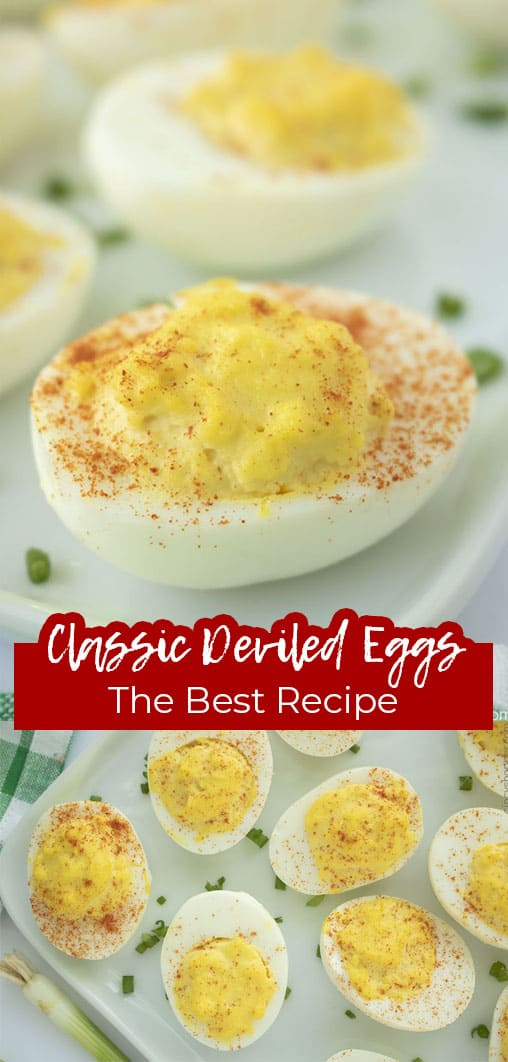 Long pin collage with text Classic Deviled Eggs The Best Recipe