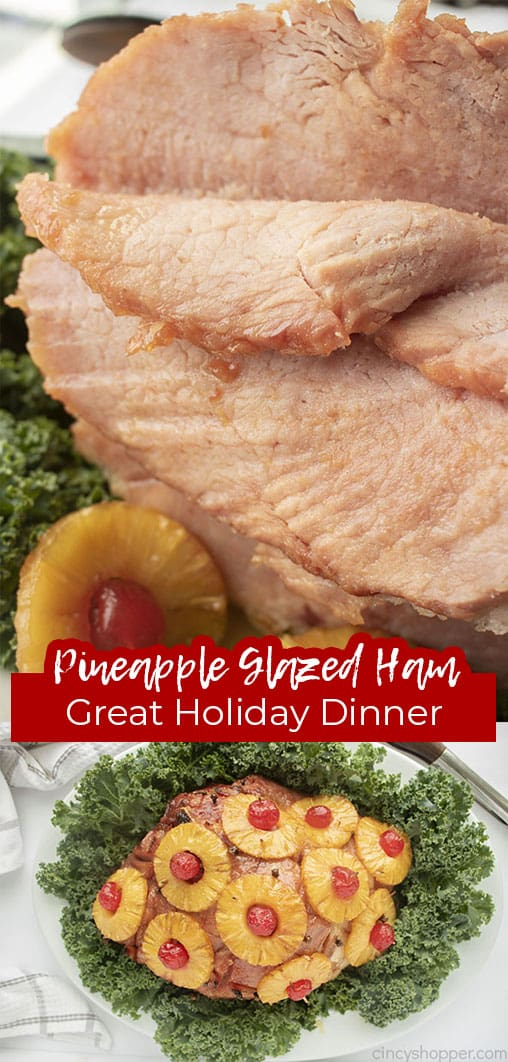 Long Pin collage with text Pineapple Glazed Ham Great Holiday Dinner