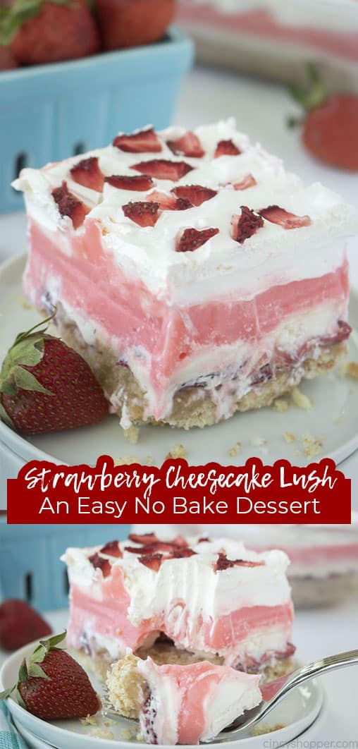 Long pin with text Strawberry Cheesecake Lush An Easy No Bake Dessert