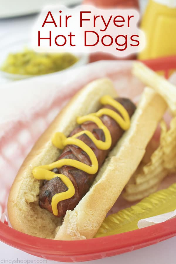 Text on image Air Fryer Hot Dogs