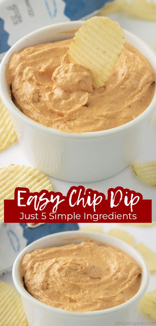 Long pin collage Easy Chip Dip Just 5 Simple Ingredients