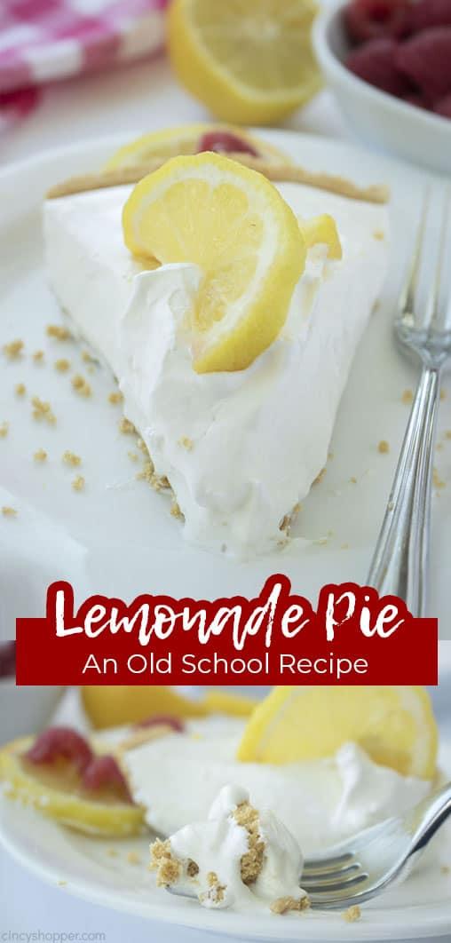 Long pin collage Lemonade Pie An Old School Recipe