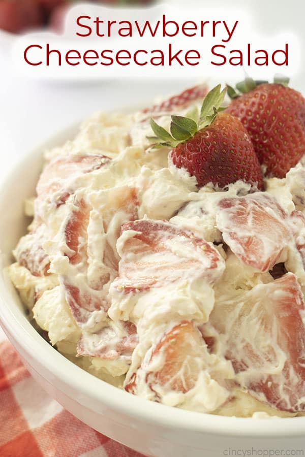 Text on image Strawberry Cheesecake Salad