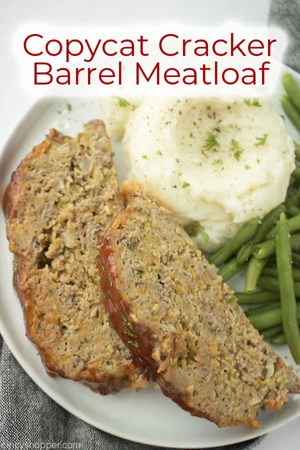 Text on image Copycat Cracker Barrel Meatloaf